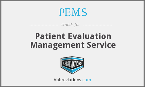PEMS - Patient Evaluation Management Service