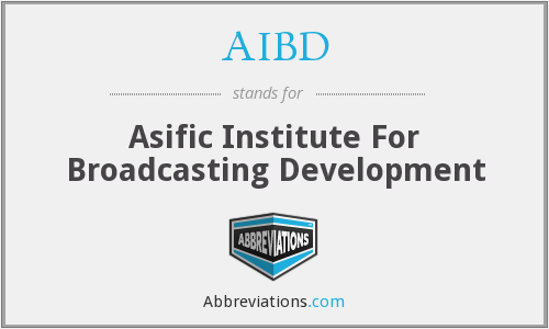 AIBD - Asific Institute For Broadcasting Development