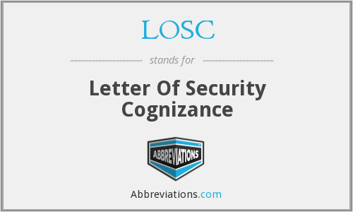 LOSC - Letter Of Security Cognizance