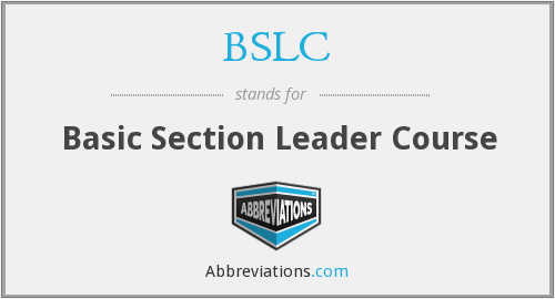BSLC - Basic Section Leader Course