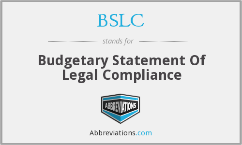 BSLC - Budgetary Statement Of Legal Compliance