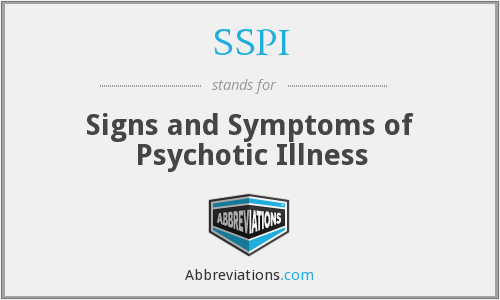 SSPI - Signs and Symptoms of Psychotic Illness