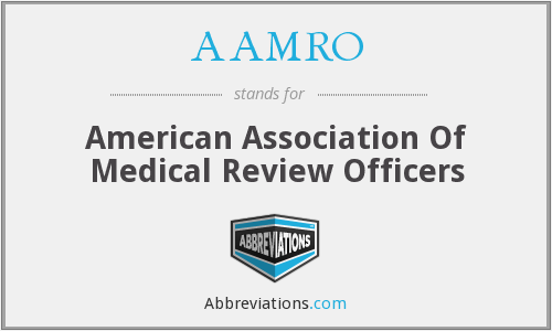 AAMRO - American Association Of Medical Review Officers