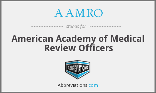 AAMRO - American Academy of Medical Review Officers