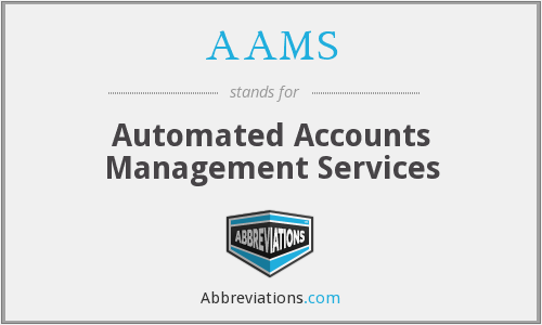 AAMS - Automated Accounts Management Services