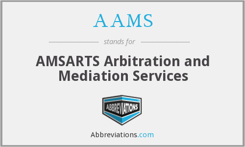 AAMS - AMSARTS Arbitration and Mediation Services