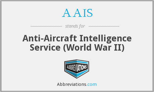 AAIS - Anti-Aircraft Intelligence Service (World War II)