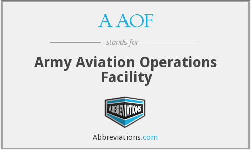 AAOF - Army Aviation Operations Facility