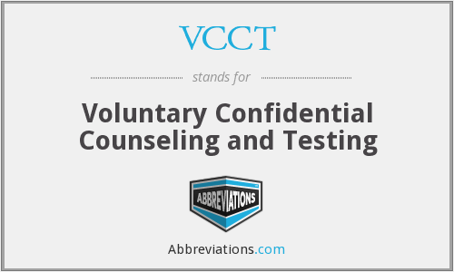 VCCT - Voluntary Confidential Counseling and Testing