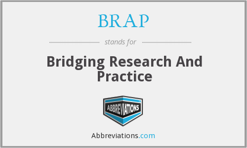 BRAP - Bridging Research And Practice