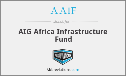 AAIF - AIG Africa Infrastructure Fund
