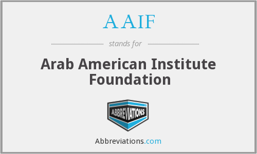 AAIF - Arab American Institute Foundation