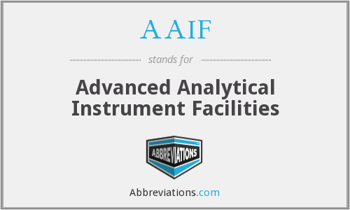 AAIF - Advanced Analytical Instrument Facilities