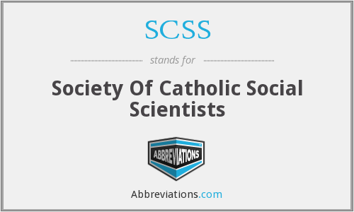 SCSS - Society Of Catholic Social Scientists