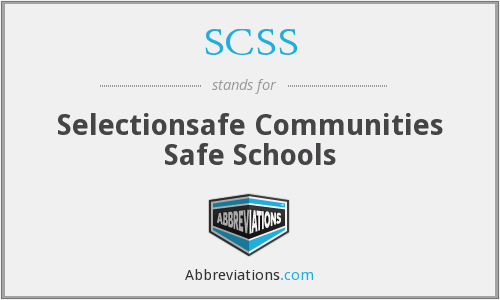SCSS - Selectionsafe Communities Safe Schools