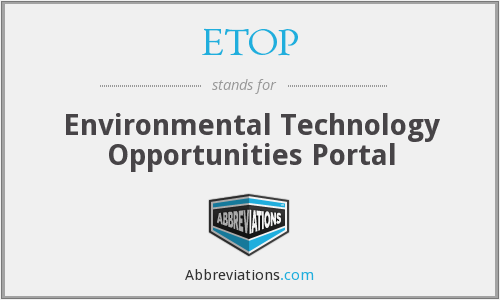ETOP - Environmental Technology Opportunities Portal