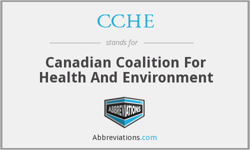 CCHE - Canadian Coalition For Health And Environment