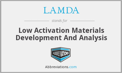 LAMDA - Low Activation Materials Development And Analysis