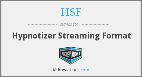HSF - Hypnotizer Streaming Format