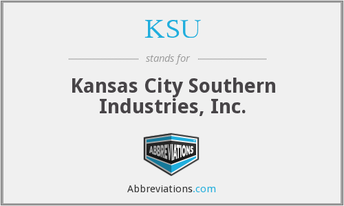 KSU - Kansas City Southern Industries, Inc.