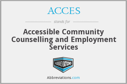 ACCES - Accessible Community Counselling and Employment Services