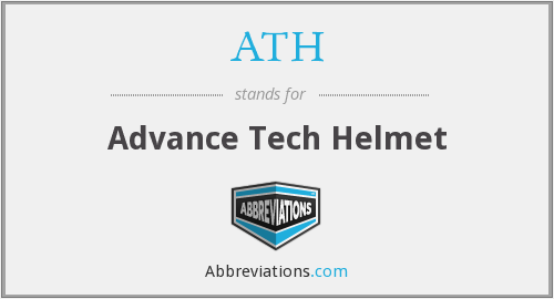 ATH - Advance Tech Helmet