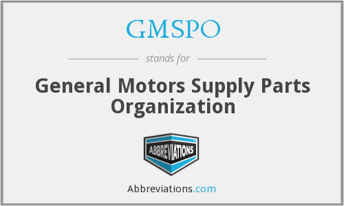 GMSPO - General Motors Supply Parts Organization