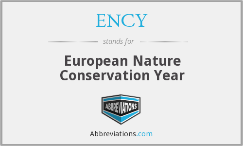 ENCY - European Nature Conservation Year