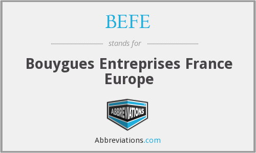 BEFE - Bouygues Entreprises France Europe