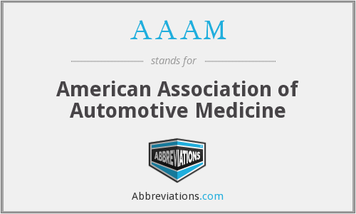 AAAM - American Association of Automotive Medicine