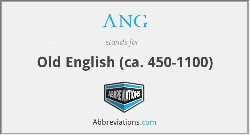 ANG - Old English (ca. 450-1100)