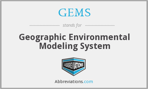 GEMS - Geographic Environmental Modeling System
