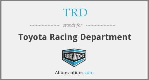 TRD - Toyota Racing Department