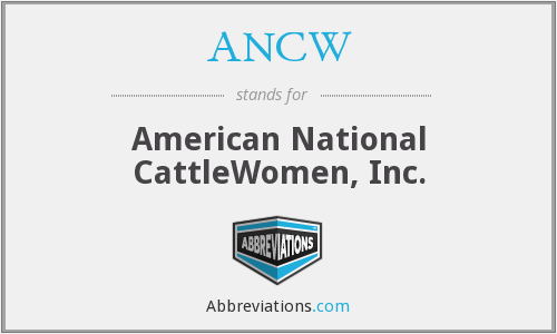 ANCW - American National CattleWomen, Inc.