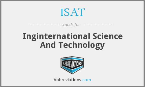 ISAT - Inginternational Science And Technology