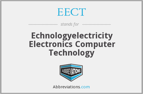EECT - Echnologyelectricity Electronics Computer Technology
