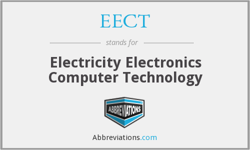 EECT - Electricity Electronics Computer Technology