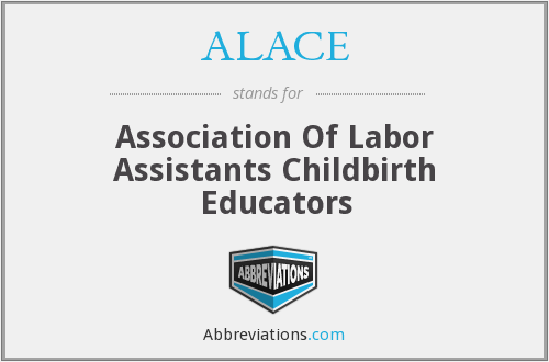 ALACE - Association Of Labor Assistants Childbirth Educators