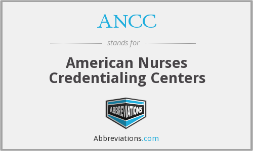ANCC - American Nurses Credentialing Centers