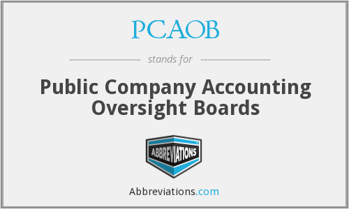 PCAOB - Public Company Accounting Oversight Boards