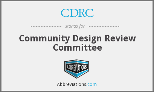 CDRC - Community Design Review Committee