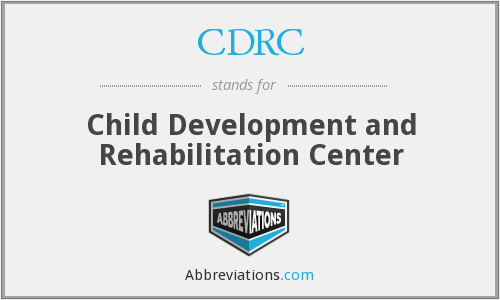 CDRC - Child Development and Rehabilitation Center