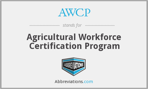 AWCP - Agricultural Workforce Certification Program
