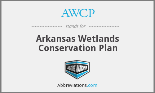 AWCP - Arkansas Wetlands Conservation Plan