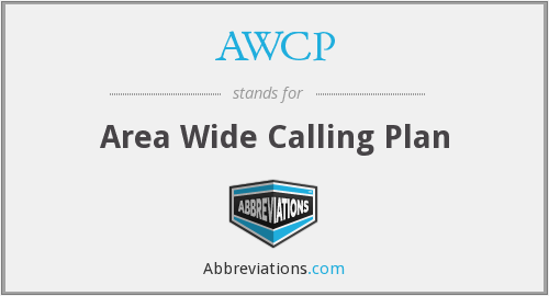 AWCP - Area Wide Calling Plan