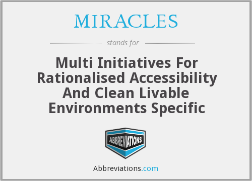 MIRACLES - Multi Initiatives For Rationalised Accessibility And Clean Livable Environments Specific