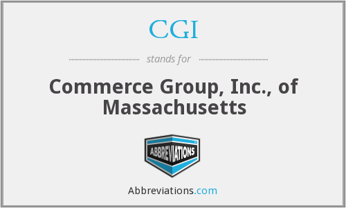 CGI - Commerce Group, Inc., of Massachusetts