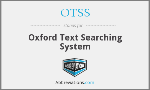 OTSS - Oxford Text Searching System