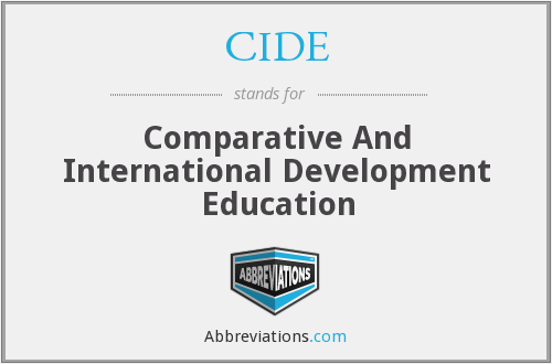 CIDE - Comparative And International Development Education