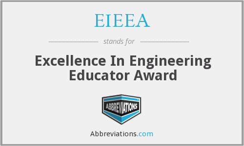EIEEA - Excellence In Engineering Educator Award